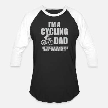 Cycling Dad I m A Cycling Dad Except Much Cooler - Baseball T-Shirt