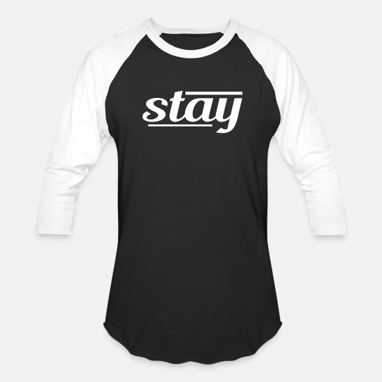 With T-Shirts - Stay - Unisex Baseball T-Shirt black/white