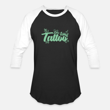 Old School Tattoo Old School Tattoo - Baseball T-Shirt
