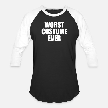 Haunted Worst Costume Ever - Unisex Baseball T-Shirt