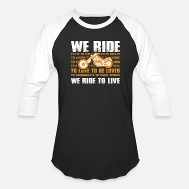 Ross We ride to live png - Unisex Baseball T-Shirt