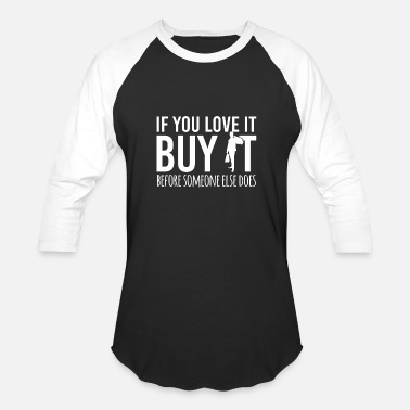Shopping shopping Shopping clothes Bra Quote funny awesome - Unisex Baseball T-Shirt