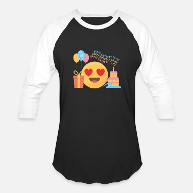 Emoji Happy Birthday To me Emojis Heart Love Gift - Unisex Baseball T-Shirt