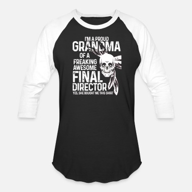 Grandma To Be Finally Proud Grandma Of An Awesome Final Director T Shirt - Baseball T-Shirt