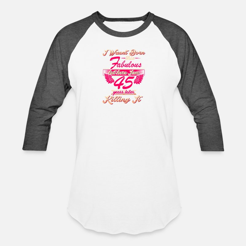 Cute 45th Year Birthday Party Gift Tshirt Unisex Baseball T Shirt