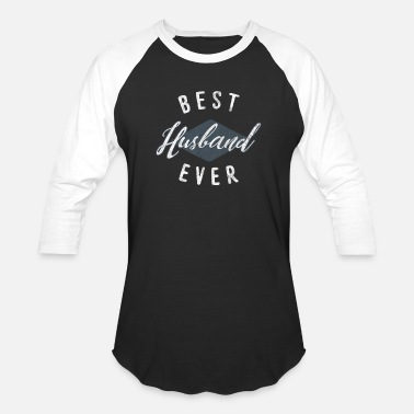 Best Freaking Husband Ever Shirt for best husband ever as a gift - Unisex Baseball T-Shirt