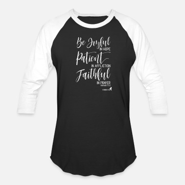 Faithful Christian Joyful Patient Faithful - Unisex Baseball T-Shirt