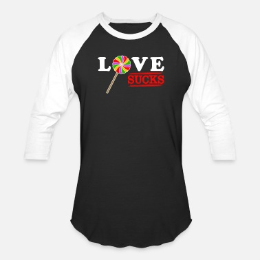 Love Sucks Love Sucks - Baseball T-Shirt