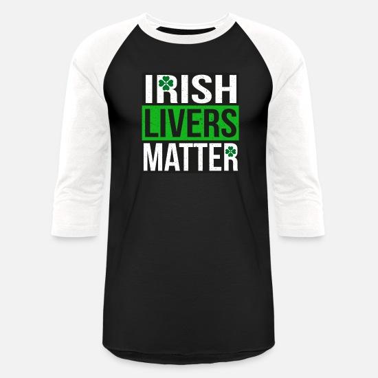 750a64f6 Irish T-Shirts - Irish Livers Matter - Funny St Patricks Day Shirt - Unisex
