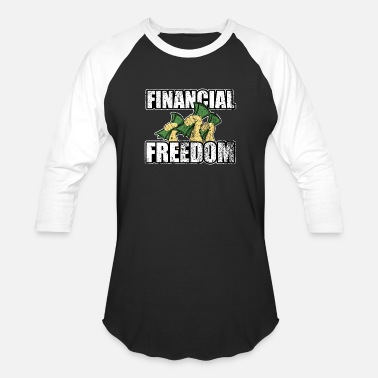 Freedom financial freedom gift dividends rich money love - Baseball T-Shirt