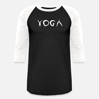 24ce2e681 Cool Yoga Shirt - Gift For Yoga Lovers - Unisex Baseball T-Shirt