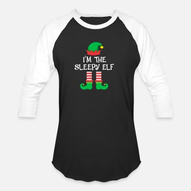 Sleepy I m The Sleepy Elf Matching Family Group Christmas - Baseball T-Shirt
