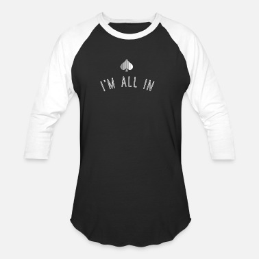 All In Poker Geek I'm All In T Shirt Poker - Unisex Baseball T-Shirt
