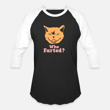 Fart Cat Who farted - Baseball T-Shirt