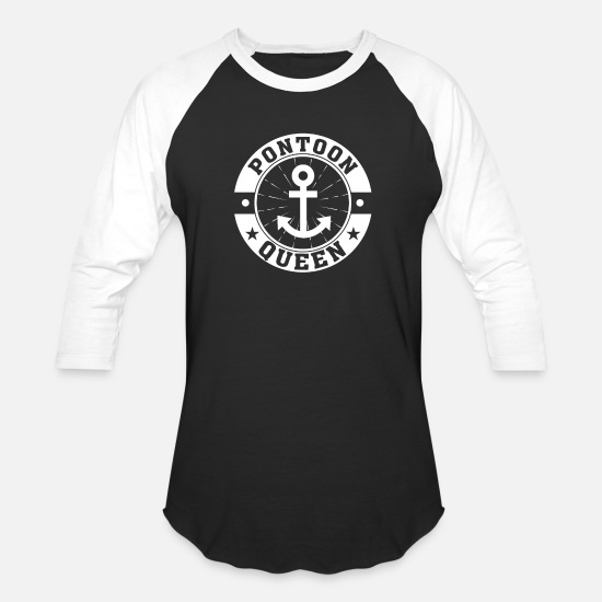 Queen T-Shirts - Pontoon Queen Boating Women Saying Gifts - Unisex Baseball T-Shirt black/white