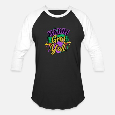 Parade Schedule Mardi Gras Y'all 2019 New Orleans - Unisex Baseball T-Shirt