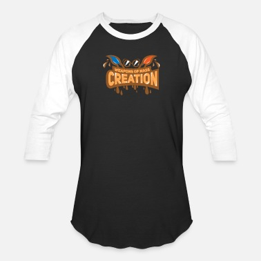 Mass Art ART: Weapons Of Mass Creation Gifts - Baseball T-Shirt