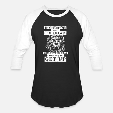 Hit Me Up if you hit me down get up 3 - Baseball T-Shirt
