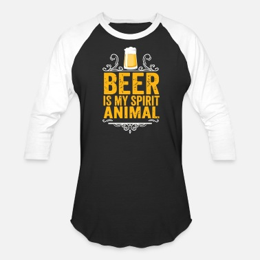 Beer Is My Spirit Animal Beer Is My Spirit Animal - Baseball T-Shirt