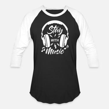 Musizieren Stay With Music - Unisex Baseball T-Shirt