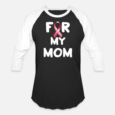 Breast Cancer Awareness At Target Breast Cancer A My Mom Breast Cancer - Baseball T-Shirt