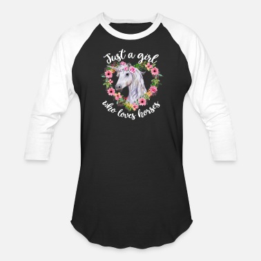 Just Just a Girl Who Loves Horses - Unisex Baseball T-Shirt