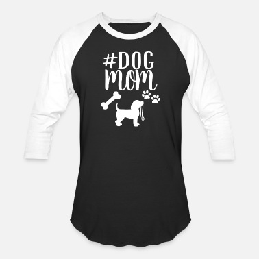 Dog Dog Mom - Unisex Baseball T-Shirt