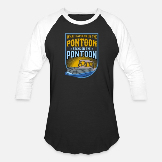 Boat T-Shirts - What Happens On The Pontoon Stays On The Pontoon - Unisex Baseball T-Shirt black/white