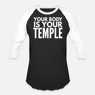 Sarcasm Your Body Is Your Temple - Unisex Baseball T-Shirt