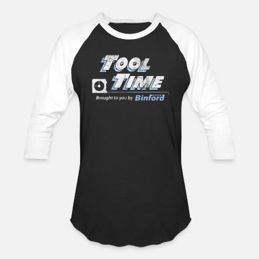 Binford Tools Tool Time - Binford Tools - Unisex Baseball T-Shirt