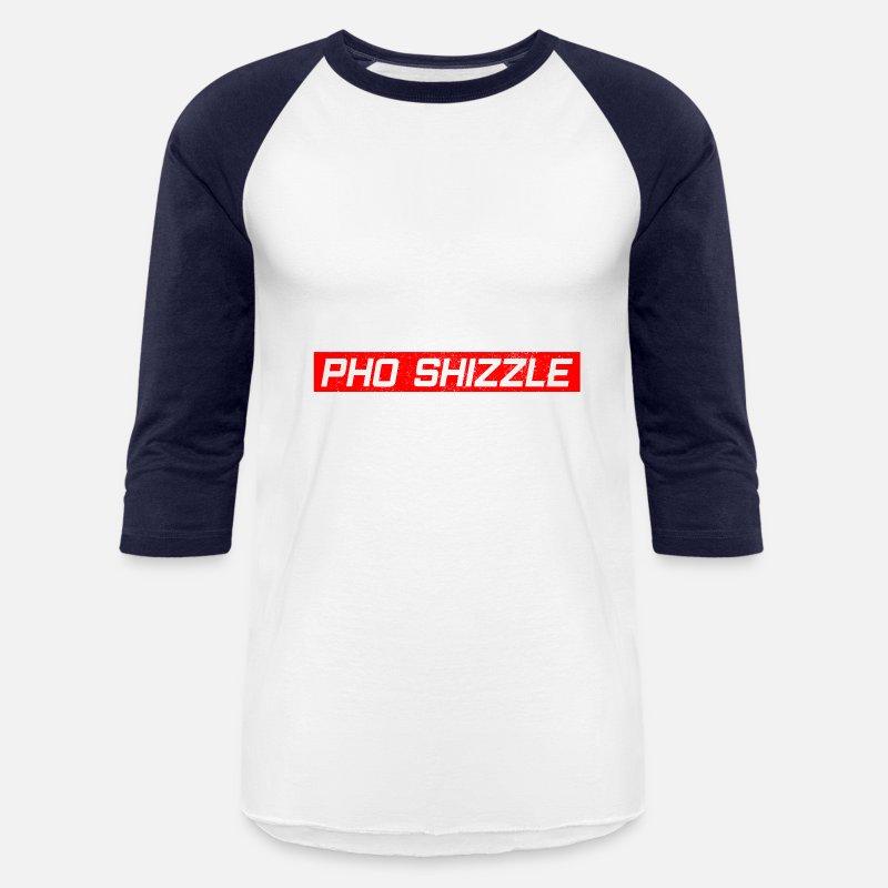 7a966089 Pho Shizzle - Funny Asian Vietnamese Food Unisex Baseball T-Shirt |  Spreadshirt