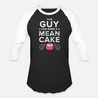 Cake Cake Cupcake Cheesecake Cookie Muffin Man Gift - Unisex Baseball T-Shirt