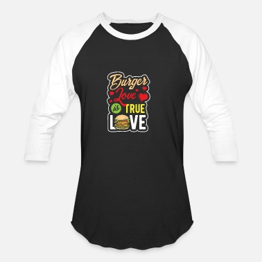Burger Burger Hamburger Cheeseburger Eating Meat Eat love - Unisex Baseball T-Shirt