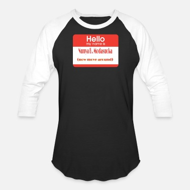 Hello My Name Is Hello, my name is... - Baseball T-Shirt