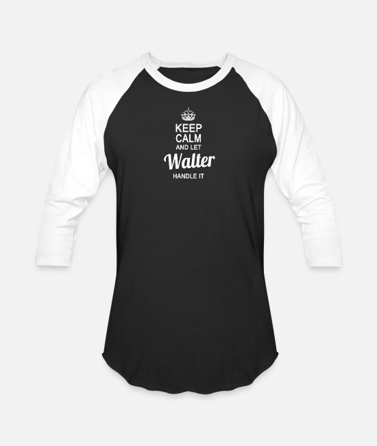 Birthday T-Shirts - Let the Walter handle it - Unisex Baseball T-Shirt black/white