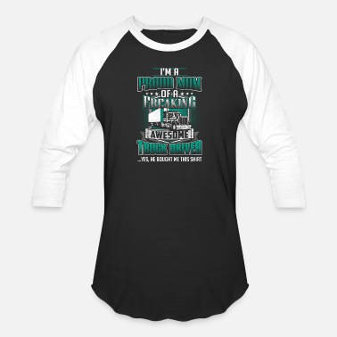 Trucker Mom Trucker - Proud mom of an awesome trucker - Baseball T-Shirt