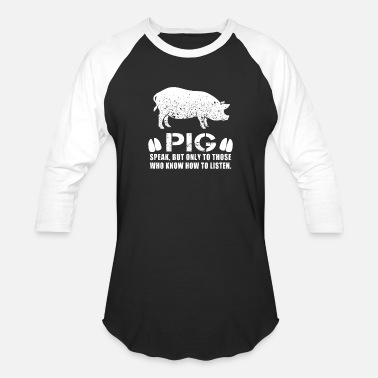 Miss Piggy Pig - pig speak but only to those who know how t - Baseball T-Shirt