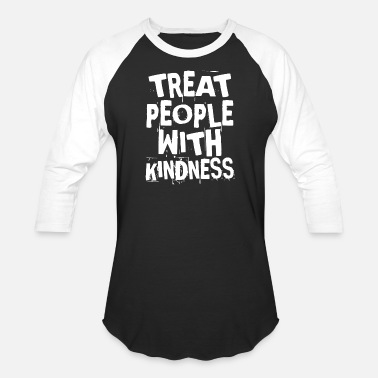 Treat Treat people with kindness T Shirt - Unisex Baseball T-Shirt