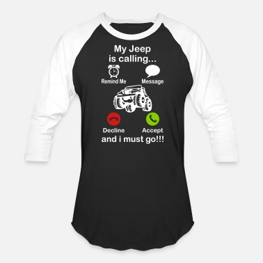 Offroad Vehicles My Jeep Is Calling - Unisex Baseball T-Shirt