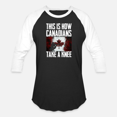 Canadian Flag This is How canadians Take a Knee - Baseball T-Shirt