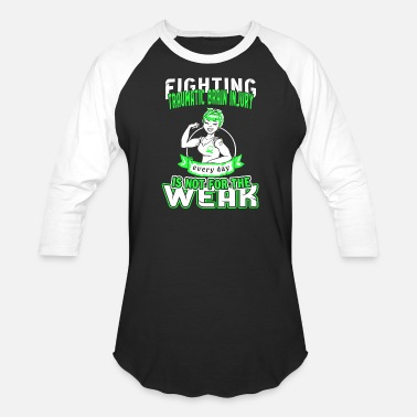 Traumatic Brain Injury Fun - fighting traumatic brain injury everyday - Baseball T-Shirt