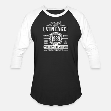 The Best Of 1989 Vintage 1989 The Birth Of Legends - Unisex Baseball T-Shirt