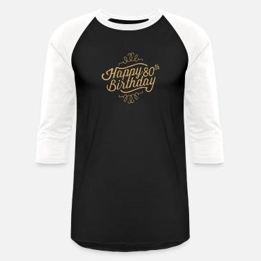 Shop Happy 80th Birthday T Shirts Online