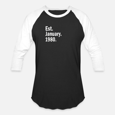 Est 1980 Est January 1980 - Baseball T-Shirt