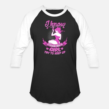 Strip Tease I know I drink like a sexy girl try to keep up - Baseball T-Shirt