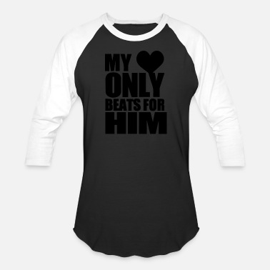 My Heart Beats For Him GIFT - MY HEART ONLY BEATS FOR HIM BLACK - Baseball T-Shirt