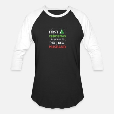 Husband First Christmas with my Hot New Husband Married - Baseball T-Shirt