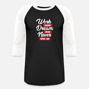 64e07bfd7 Statement never give up - Unisex Baseball T-Shirt