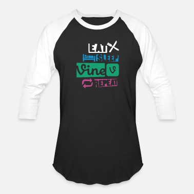 Funny Vines Eat Sleep Vine Repeat Funny - Baseball T-Shirt