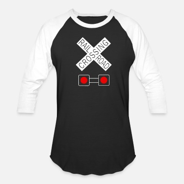Railroad Crossing Railroad Crossing Shirt - Baseball T-Shirt